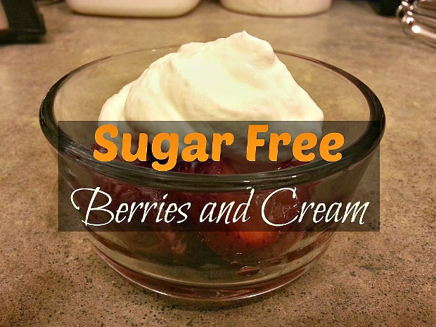 Sugar Free Berries and Cream Recipe