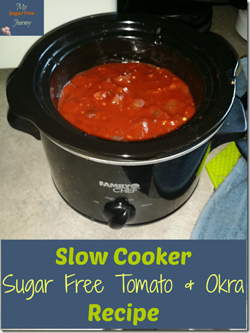 Slow Cooker Sugar Free Tomato & Okra Recipe