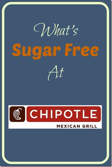 What's Sugar Free At Chipotle