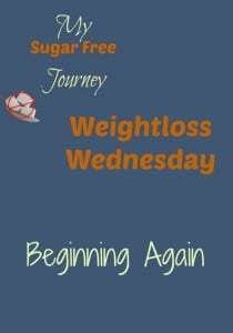 12/30 Weightloss Wednesday: Beginning Again