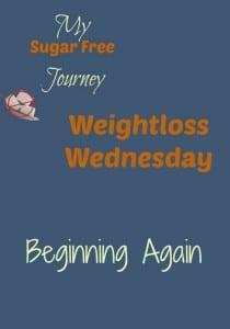 12/30 Weightloss Wednesday: Beginning Again