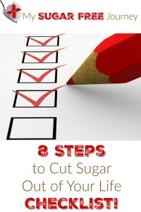 8 Steps to Cut Sugar Out of Your Life Checklist!