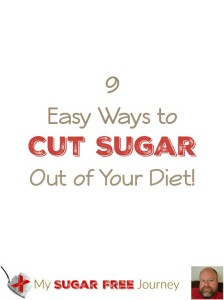 9 Easy Ways to Cut Sugar Out of Your Diet