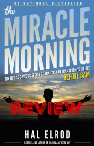Book Review: The Miracle Morning by Hal Elrod