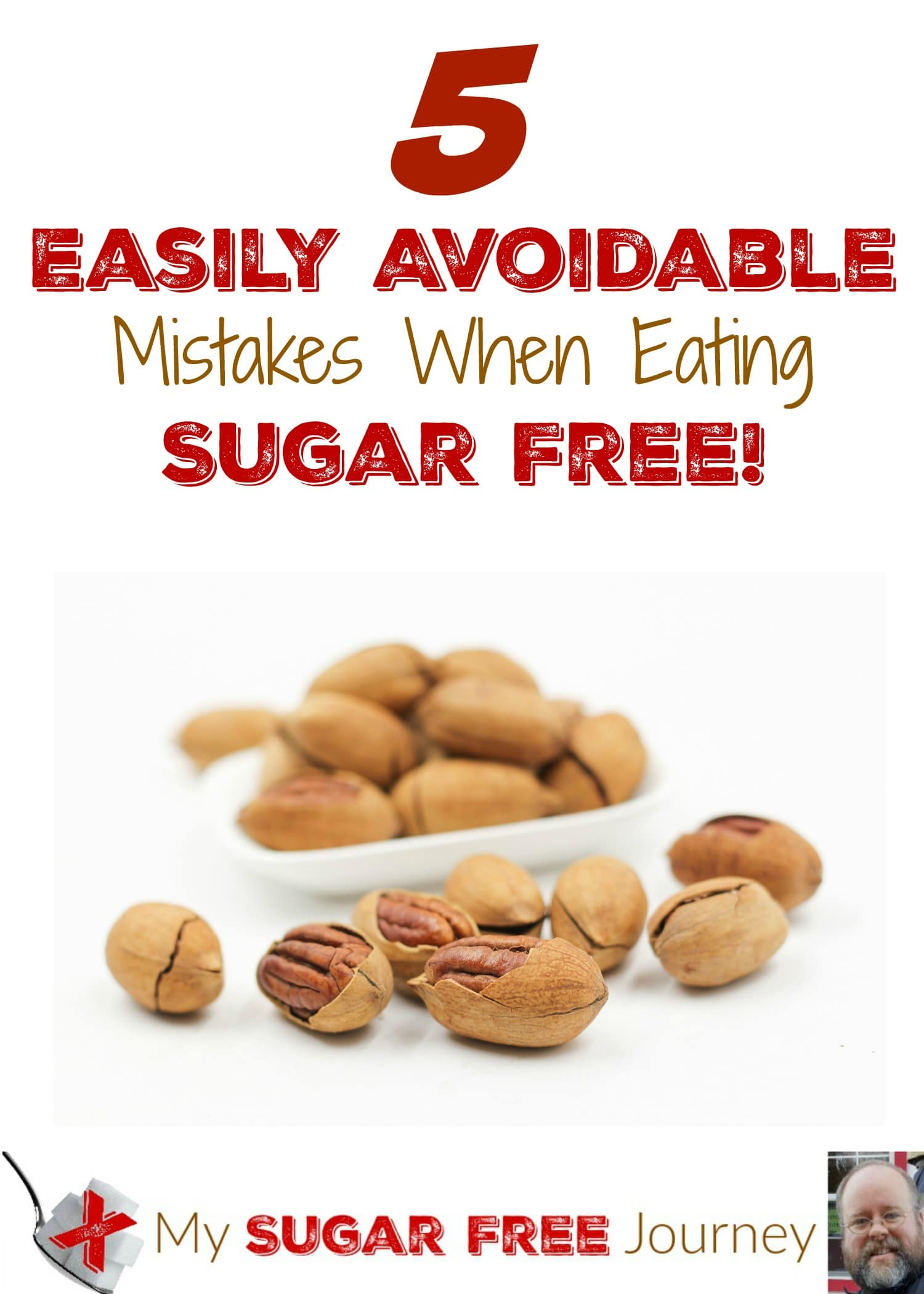 5 Easily Avoidable Mistakes When Eating Sugar Free! – My Sugar Free Journey