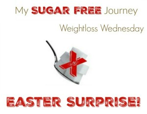 3/30 Weightloss Wednesday: My Easter Surprise