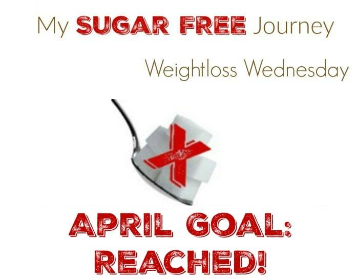 4/27 Weightloss Wednesday: April Goals Reached!