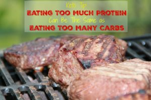 Keto Tip: Eating Too Much Protein Can Be The Same as Eating Too Many Carbs