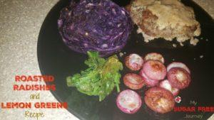 Roasted Radishes and Lemon Greens Recipe!