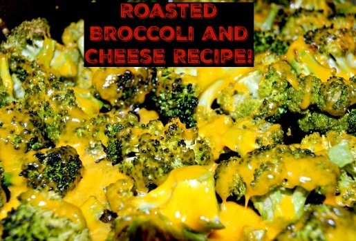 Roasted Broccoli and Cheese Recipe