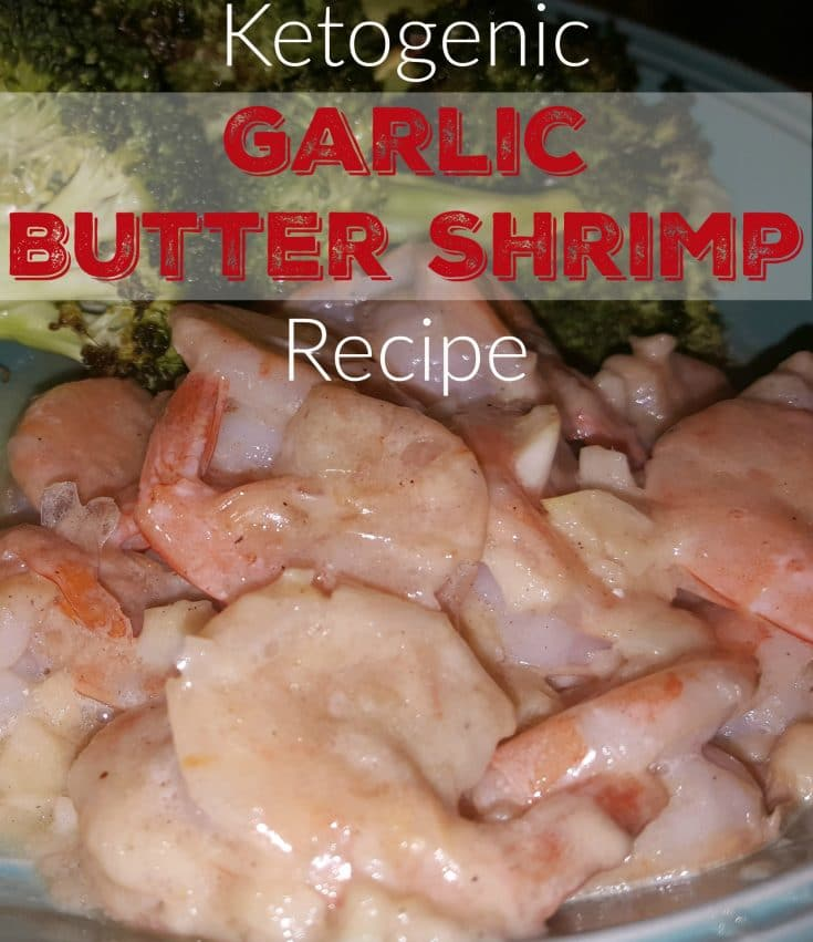 Ketogenic Garlic Butter Shrimp