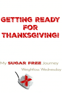 11/23 Weightloss Wednesday: Getting Ready For Thanksgiving!