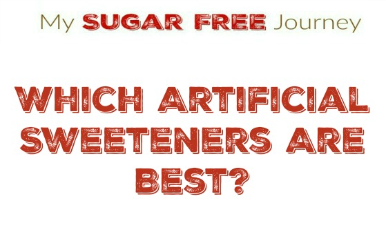best artificial sweetener what sweeteners are acceptable on a ketogenic diet my 13277