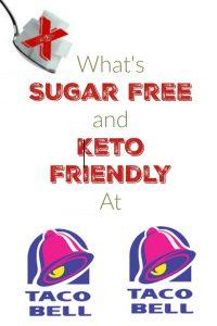 What's Sugar Free and Keto Friendly at Taco Bell?