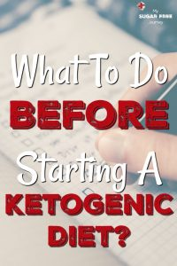 What Should I Do Before Starting a Ketogenic Diet?