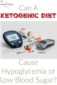 Can a Ketogenic Diet Cause Hypoglycemia or Low Blood Sugar?