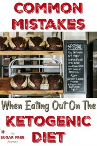 Common Mistakes When Eating Out on the Ketogenic Diet