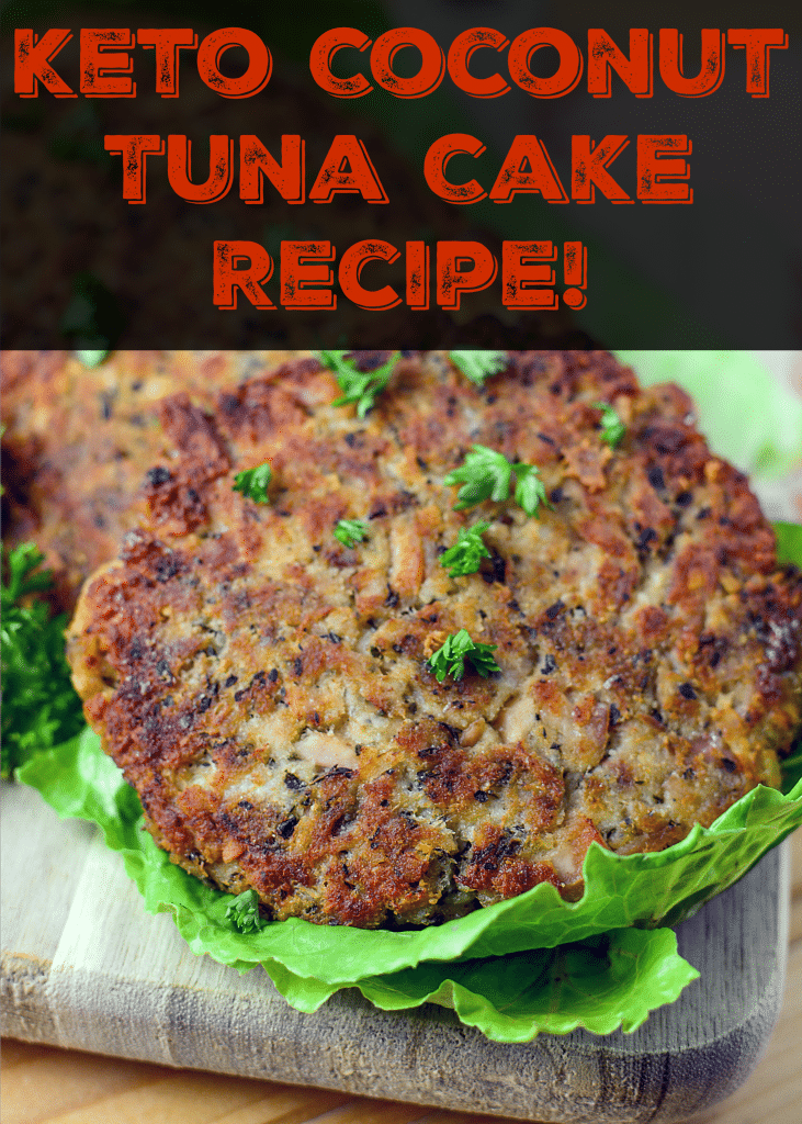 Keto Coconut Tuna Cake Recipe!