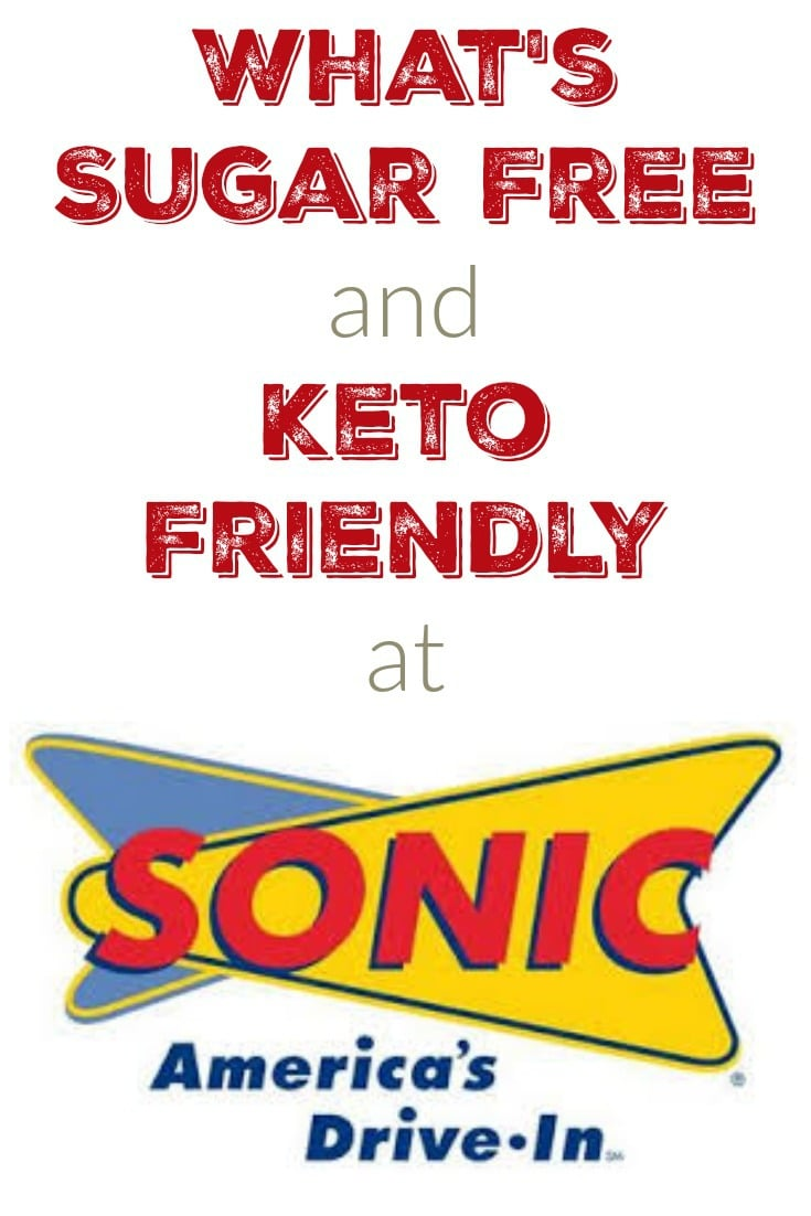 What is Sugar Free and Keto Friendly at Sonic Drive In?