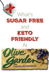 What is Sugar Free and Keto Friendly at Olive Garden?