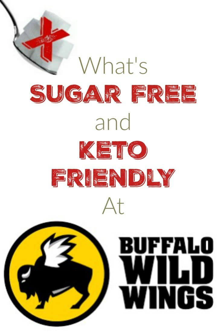 What is Sugar Free and Keto Friendly at Buffalo Wild Wings! – My Sugar Free Journey