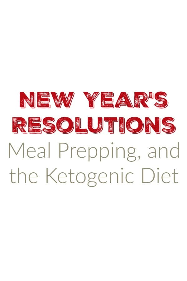 Meal Prepping and The Ketogenic Diet