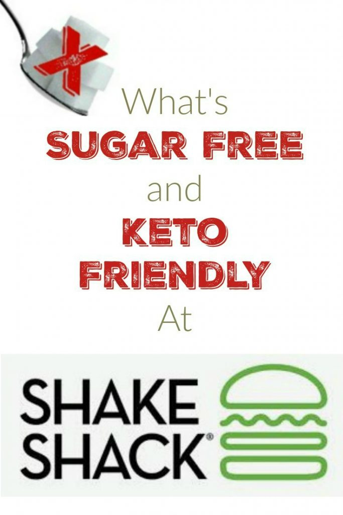 What's Sugar Free and Keto Friendly at Shake Shack?