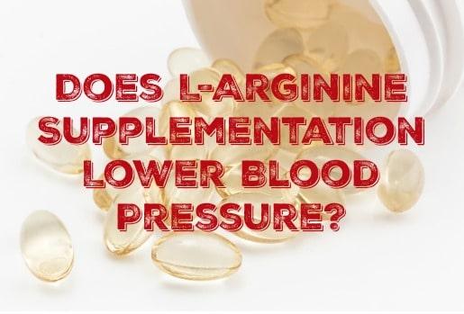 Does L-Arginine Supplementation Lower Blood Pressure?
