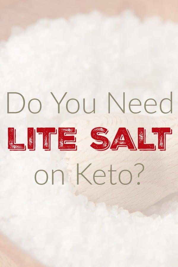 Do You Need Lite Salt on Keto?