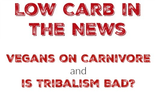 Vegans on Carnivore and is Tribalism Bad