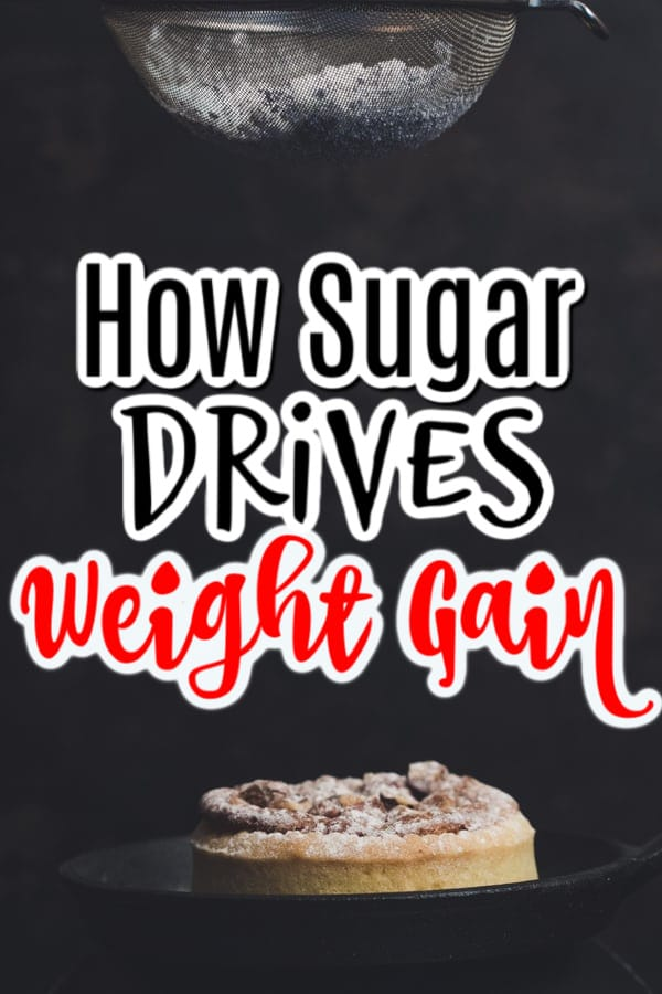 We know too much sugar can be bad for our health.  It can lead to heart disease, obesity, diabetes, and more.  Click through NOW to see how sugar drives weight gain...